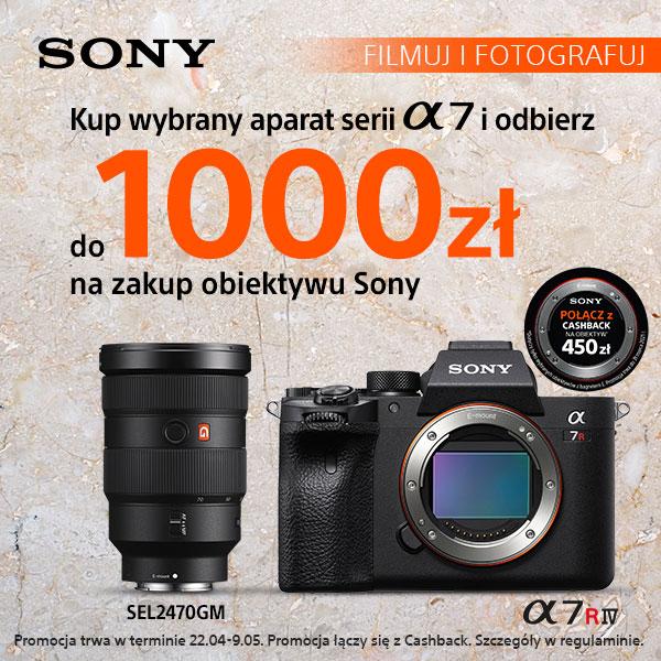 Odbierz voucher do 1000 zł na przyszły zakup obiektywu Sony